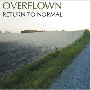 OVERFLOWN by Return to Normal